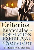 Criterios Esenciales en la Formación Espiritual del Servidor