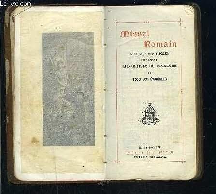 MISSEL N°167- MISSEL ROMAIN A L USAGE DES FIDELES CONTENANT LES OFFICES DU DIMANCHE ET TOUS LES EVANGILES