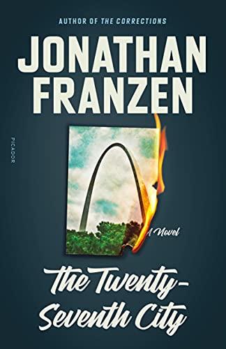 The Twenty-Seventh City: A Novel