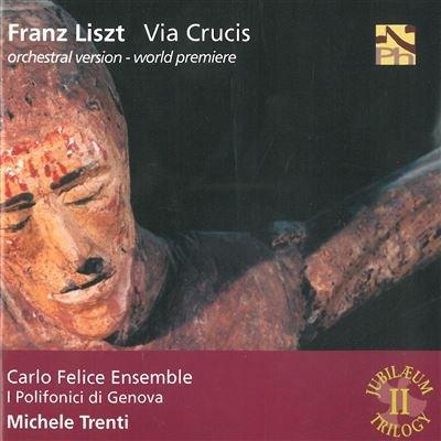 Via Crucis (orchestra version by Michele Trenti) Via Crucis S 53