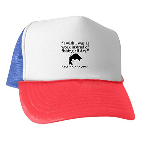 CafePress Said No One Ever: Fishing All Day Hat Trucker Hat, Classic Baseball Hat, Unique Trucker Cap