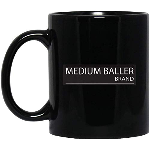 MEDIUM BALLER BRAND Funny Big Basketball 11 oz. Black Mug
