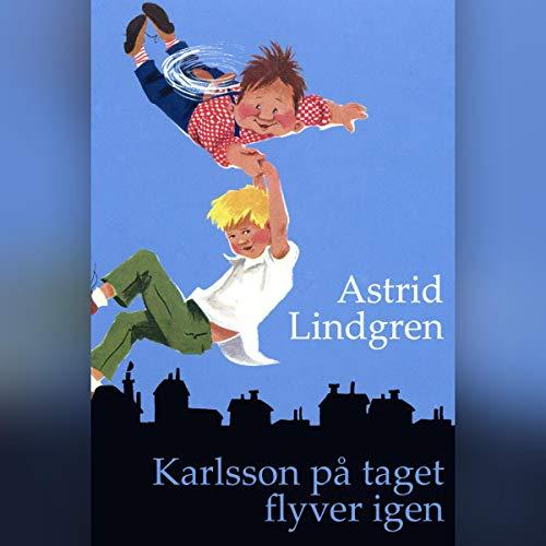 Karlsson på taget flyver igen audiobook cover art