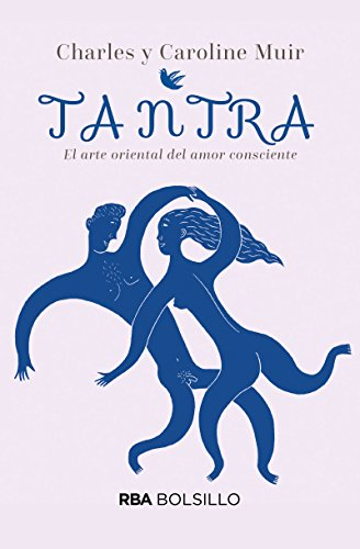 Tantra. El arte oriental del amor consciente (bolsillo) (NO FICCION)