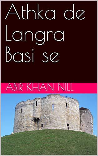 Athka de Langra Basi se (Spanish Edition)