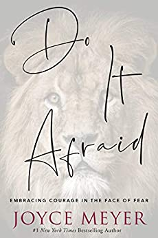 Do It Afraid: Embracing Courage in the Face of Fear by [Joyce Meyer]