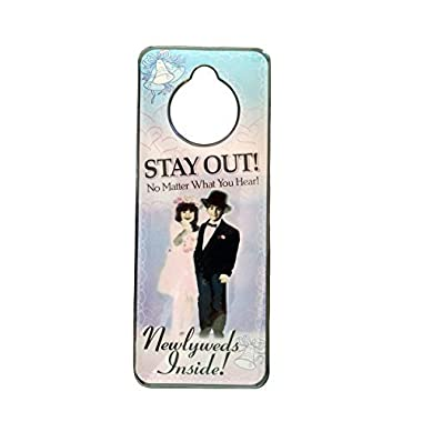 Stay Out!  Newlyweds Wedding Honeymoon Door Hanger