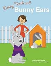 Funny Teeth and Bunny Ears