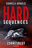 Hard-Sequences - Zornesblut: Thriller
