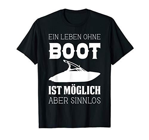 T-Shirt Boot Schiff Bootfahren Fahrer Motorboot Motiv Spruch