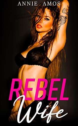 Rebel Wife (Married for a Million Book 1)