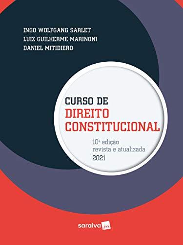 Curso de Direito Constitucional - 12ª Edição 2021