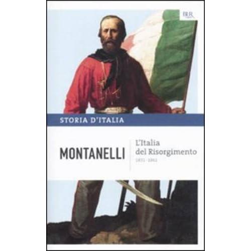 Storia d'Italia. L' Italia del Risorgimento (1831-1861) (Vol. 8)