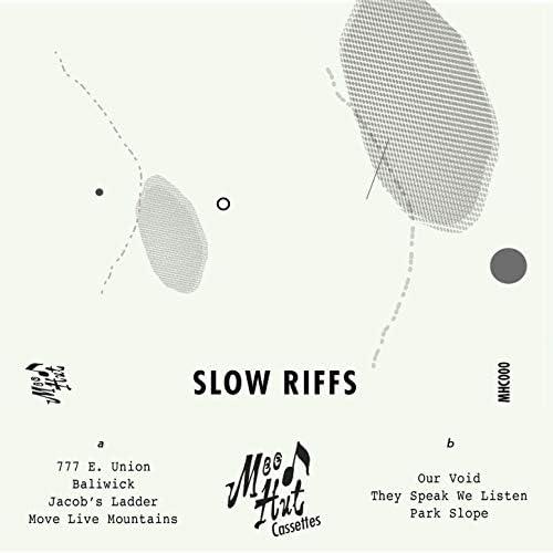 Slow Riffs