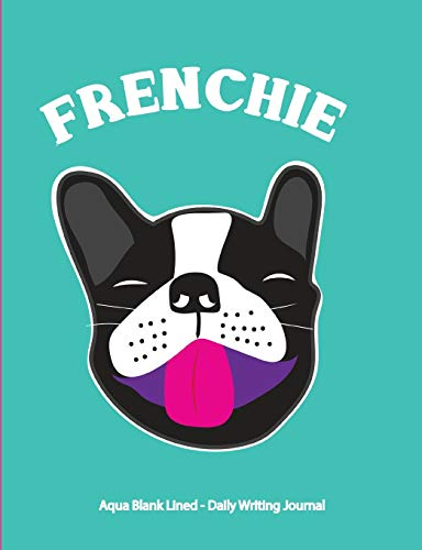 Frenchie Aqua Blank Lined Daily Writing Journal