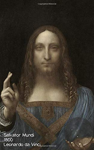 Salvator Mundi - Leonardo Da Vinci Notebook: Journal - Paper notebook - Composition book - Artist Gift - Art Lover - 120 Lined / Ruled Pages - 5x8 inches (12.7.24 x 20.32 cm)