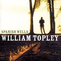 WILLIAM TOPLEY-SPANISH WELLS