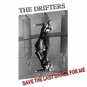 Save the Last Dance for Me (Golden Hits)