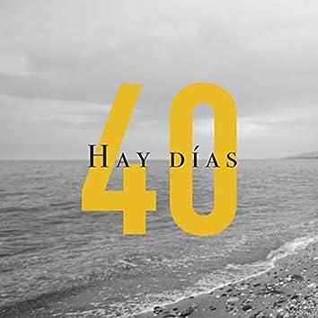 """Hay Días (Banda Sonora del Libro """"40 Años, 40 Canciones"""")"""