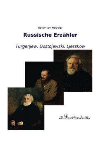 Russische Erzaehler: Turgenjew, Dostojewski, Ljesskow