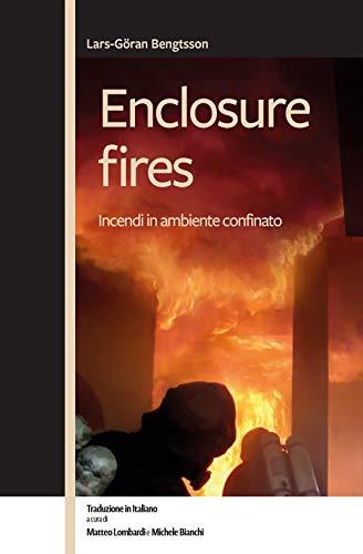 Enclosure fires - Incendi in ambiente confinato