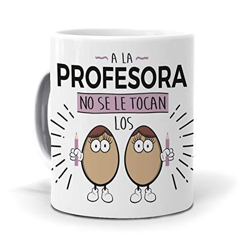 Taza A la Profesora no se le tocan los Huevos