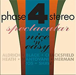Phase Four Stereo Spectacular-Nice 'N' Easy