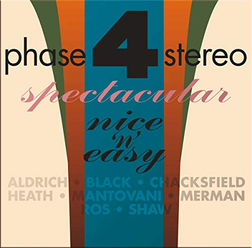 Phase Four Stereo Spectacular-Nice \'N\' Easy