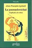 La posmodernidad (explicada a los niños) (Cla-De-Ma)