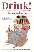 Drink!: A Season Selection of the Best from the Spectator