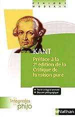 Intégrales de Philo - KANT, Préface à la deuxième édition de la Critique de la Raison Pure de Kant