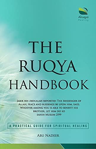 The Ruqya Handbook: A Practical Guide For Spiritual Healing