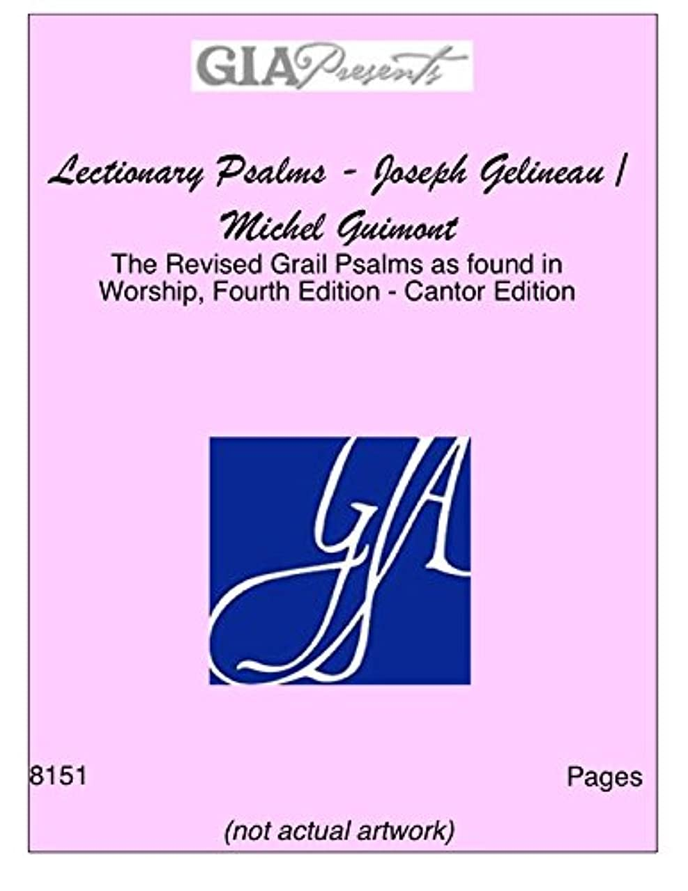 Lectionary Psalms - Joseph Gelineau / Michel Guimont-The Revised Grail Psalms as found in Worship, Fourth Edition - Keyboard Edition-Gelineau SJ, Joseph-