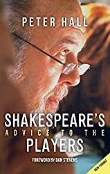 Peter Hall's book Shakespeare's Advice to the players