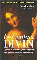 Le Contact Divin de Dr Melvin Morse