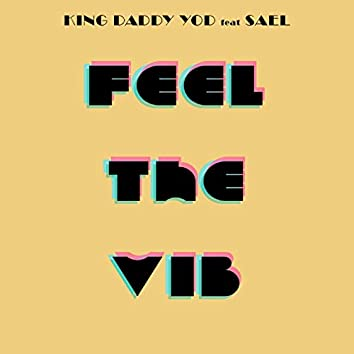 Feel the Vibe (feat. Sael)