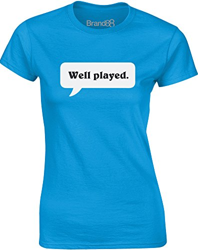 Well Played, Ladies T-Shirt - Sapphire S = 2-4