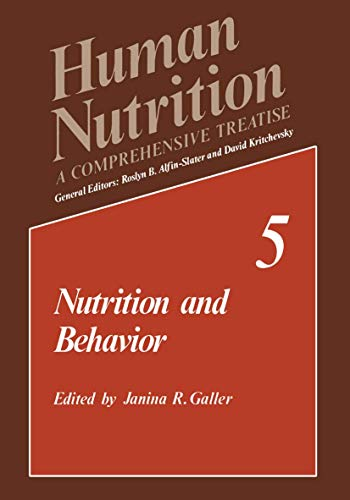 Nutrition and Behavior: 5 (Human Nutrition)