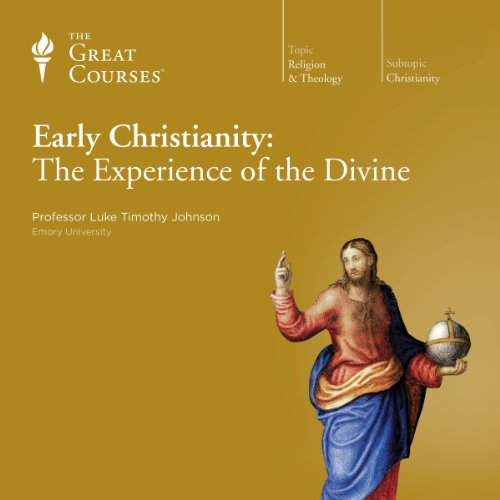 Couverture de Early Christianity: The Experience of the Divine