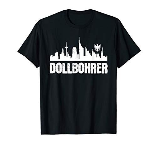 Dollbohrer Hessische Sprüche Wörter Frankfurt Hessentag T-Shirt