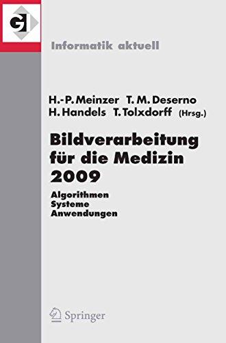 Bildverarbeitung für die Medizin 2009: Algorithmen - Systeme - Anwendungen (Informatik aktuell)