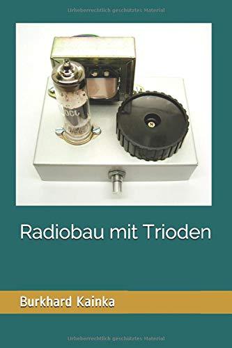 Radiobau mit Trioden
