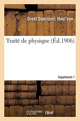 Traité de physique. Supplément 1 (Sciences) (French Edition)