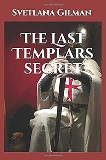 The Last Templars secret