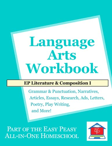 EP Literature and Composition I Language Arts Workbook: Part of the Easy Peasy All-in-One Homeschool
