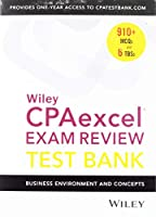 Wiley CPAexcel Exam Review 2019 Test Bank: Business Environment and Concepts (1-year access)