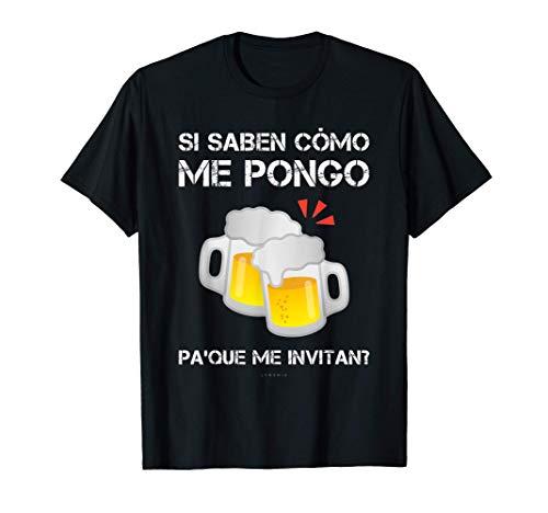 Hombre Camisetas Hombre Divertidas Cerveza Pa'que Me Invitan? Camiseta