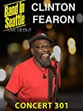 Clinton Fearon - Band in Seattle: Concert 301