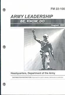 Army Leadership August 1999 FM 22-100 (Be, Know, How)