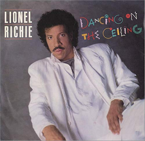 LIONEL RICHIE Dancing on the Ceiling UK 7